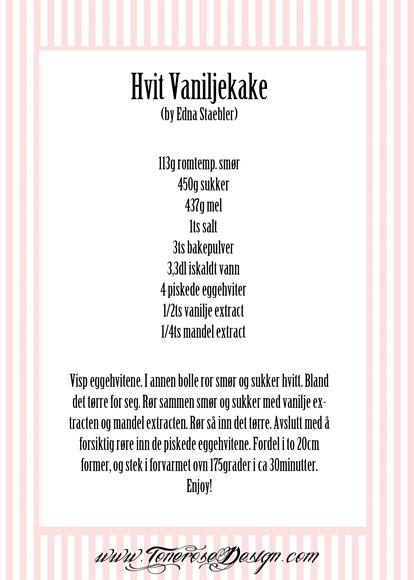 Hvit Vaniljekake - by Edna Staebler oppskrift
