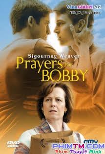 Lời Cầu Nguyện Cho Bobby - Prayers For Bobby
