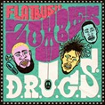 Flatbush ZOMBiES_DRUGS