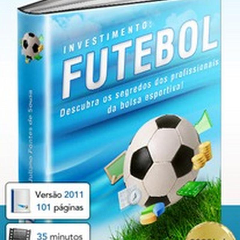 Ganhar dinheiro com a bolsa esportiva de futebol (ebook)