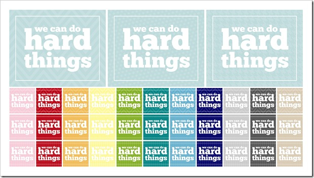 Just Because 39 - we can do hard things - IMAGE