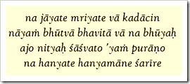 [Bhagavad-gita, 2.20]