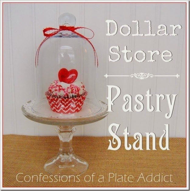 CONFESSIONS OF A PLATE ADDICT Dollar Store Pastry Stand