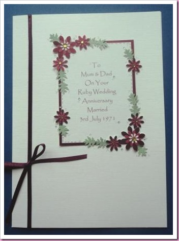 Ruby Wedding Anniversary Card This card is A5 in size and is made using