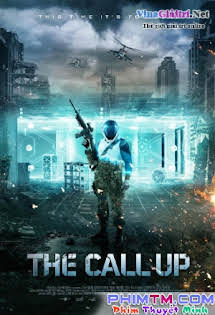 Lời Mời Nguy Hiểm - The Call Up Tập 1080p Full HD