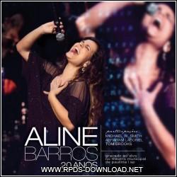 502148d7591c2 Aline Barros   20 Anos 2012
