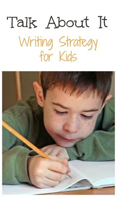 Talk-About-It-Writing-Strategy-for-Kids from Fantastic Fun and Learning