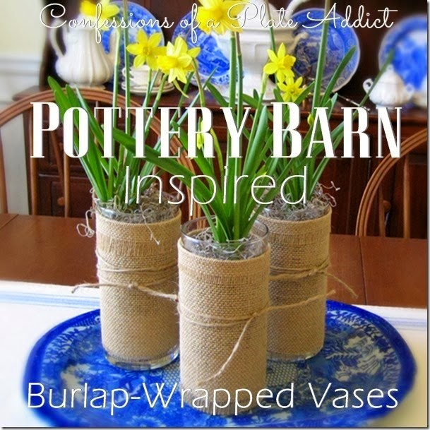 CONFESSIONS OF A PLATE ADDICT Pottery Barn Inspired Burlap-Wrapped Vase