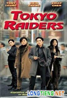 Điệp Vụ Tokyo - Tokyo Raiders Tập HD 1080p Full