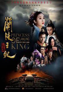 Lan Lăng Vương Phi 2016 - Princess Of Lanning King