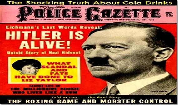 Hitler Alive - Police Gazette