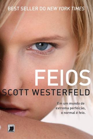 Feios Scott Westerfeld Fantasia BR