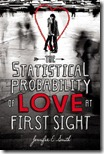Jennifer E Smith Statistical Probability of Love at First Sight
