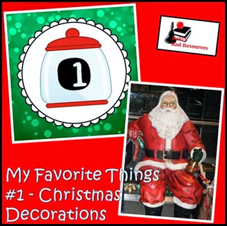 Favorite Things Blog Hop - Teacher Blogs - Christmas Decorations