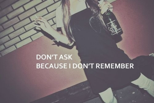 dont_ask_because_i_dont_remember_quote