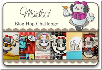 Maidbot Blog Hop Challenge