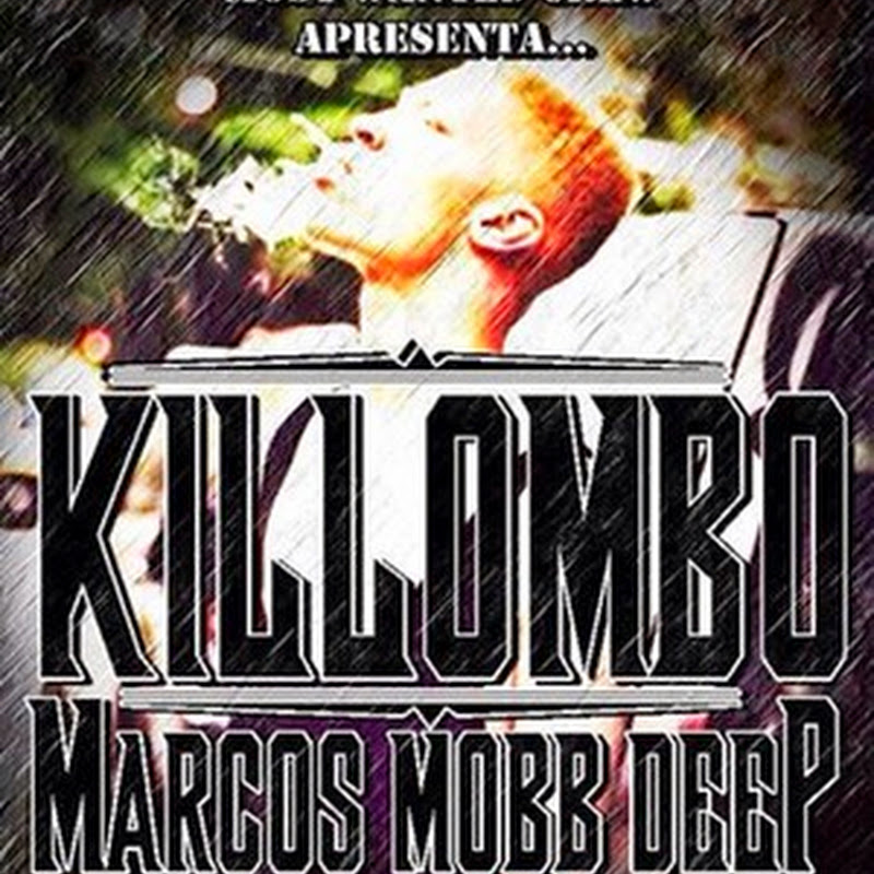 Marcos Mobb Deep–Killombo (TrapMusik 2k14) [Download]