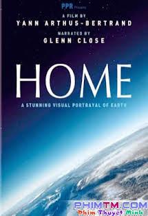 Ngôi Nhà Trái Đất - Home Tập HD 1080p Full