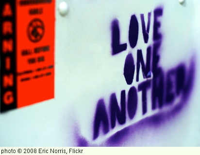 'Love One Another' photo (c) 2008, Eric Norris - license: http://creativecommons.org/licenses/by/2.0/