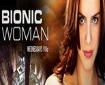 Bionic Woman ผู้หญิงเหนือมนุษย์