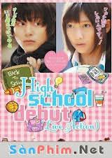 High School Debut (2011) VIETSUB