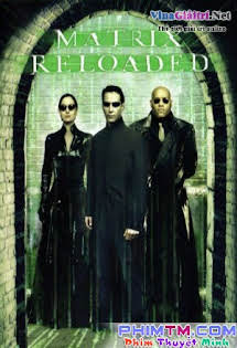 Ma Trận 2: Nạp Đạn - The Matrix Reloaded Vietsub Tập HD 1080p Full