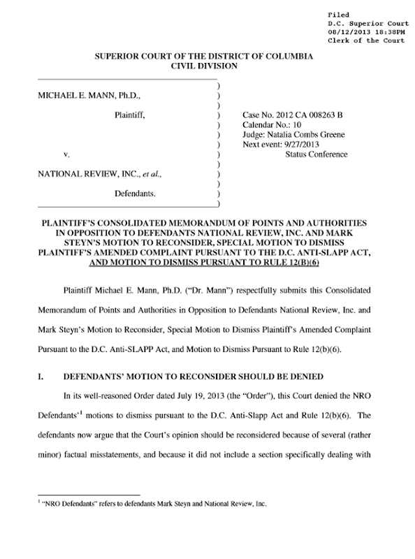 Climate scientist Michael Mann's memorandum of points in opposition to NRO's motion to dismiss Professor Mann's defamation suit, filed 12 August 2013. Graphic: Michael Mann