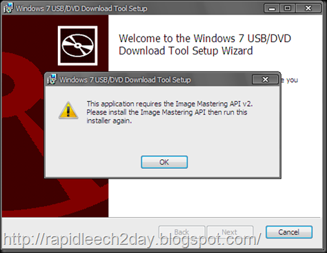 "Windows 7 USB DVD Download Tool For Windows Xp ""This application requires the image mastering API v2. Please install image mastering api then run this installer again."" - Solved"