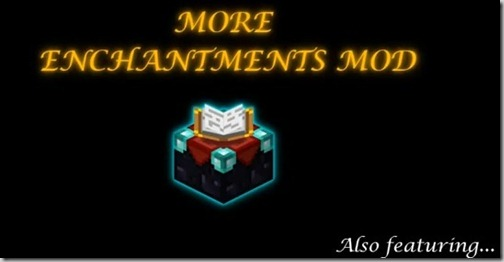 more-enchantments-Mod-Minecraft