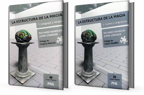 LA ESTRUCTURA DE LA MAGIA, Richard Bandler y John Grinder [ Libro ] – PNL Programación Neurolingüística. Lenguaje y Terapia. Cambio y Congruencia
