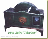 1930 BairdTelevisor