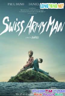 Xác Sống Biết Nói - Swiss Army Man