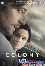 Vùng Đi Đày 1 - Colony Season 1 Tập 10 11 Cuối