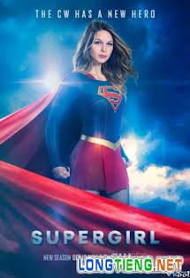 Cô Gái Siêu Nhân 2 - Supergirl Season 2