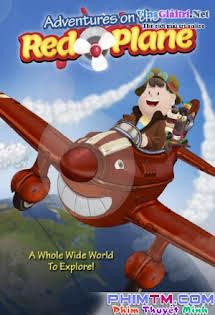 Giấc Mộng Phiêu Lưu - Adventures on the Red Plane Tập HD 1080p Full