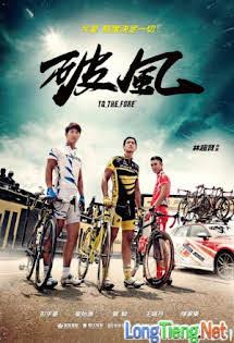 Phá Phong (Xé Gió) - To The Fore Tập HD 1080p Full