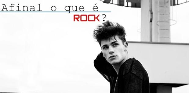 Afinal o que é ROCK?