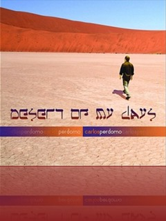 Carlos Perdomo - Desert of My Days