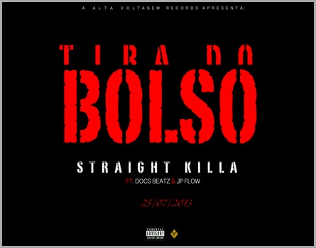 Straight Killa - Tira do Bolso