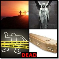 DEAD- 4 Pics 1 Word Answers 3 Letters
