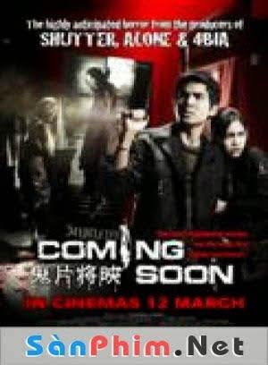 Coming Soon ( 2009 ) : Phim Kinh Dị Thái