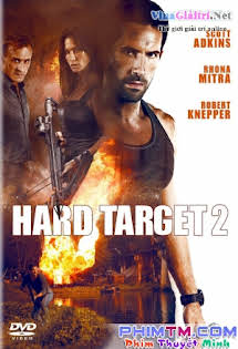 Mục Tiêu Khó Diệt 2 - Hard Target 2 Tập 1080p Full HD