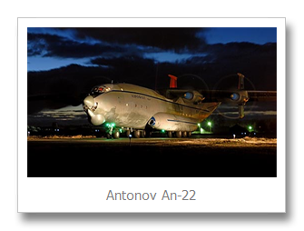 Top 5 Largest Aircraft - Antonov An-22