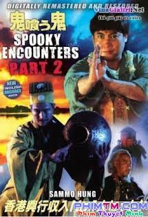 Cương Thi Vật Cương Thi 2 - Spooky Encounters 2