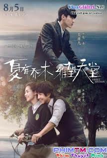 Nhã Vọng Thiên Đường - Sweet Sixteen - Hạ Hữu Kiều Mộc Tập HD 1080p Full