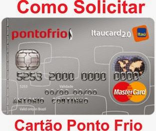 Ponto-Frio-Cartoes-de-Crédito-Itaucard – Como-Solicitar-Benefícios