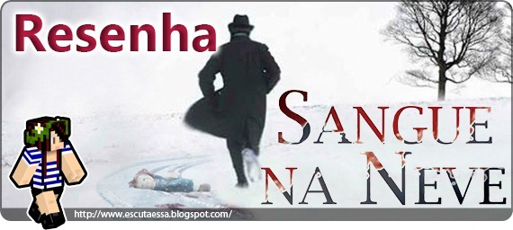 Banner Resenha - Sangue na Neve 3