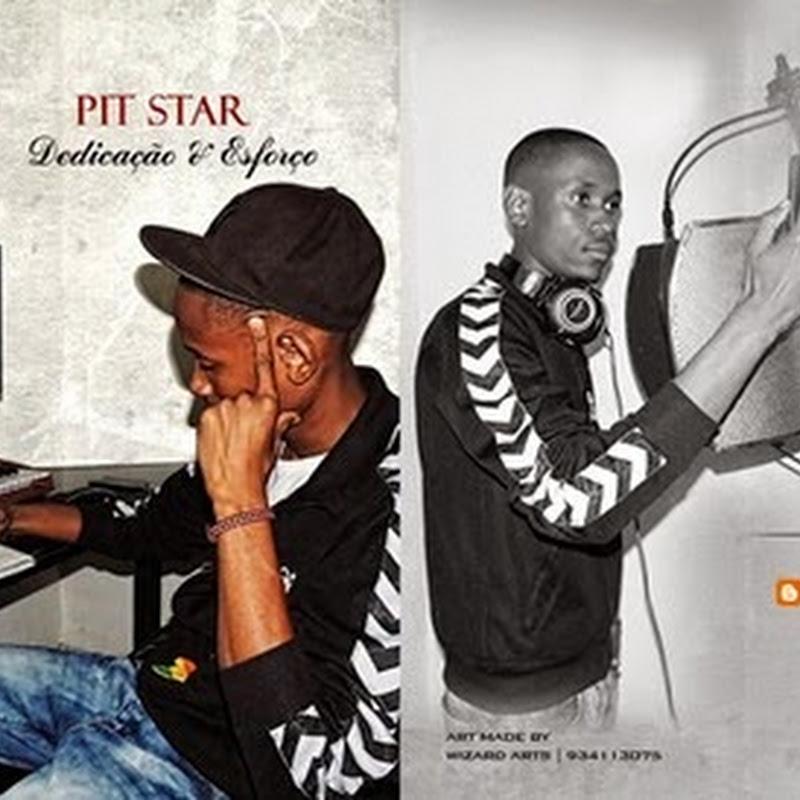 Pit Star–Dedicação & Esforço (Mixtape 2k14) [Download]