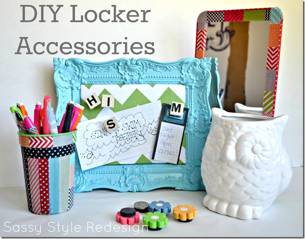 Sassy Style: DIY Back to School ideas-Locker accessories