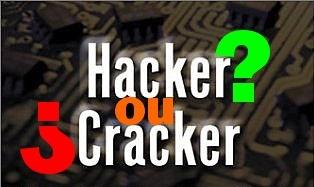 Hacker ou Cracker